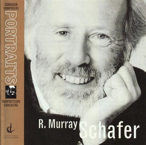 Canadian Portraits: R. Murray Schafer [Canada]