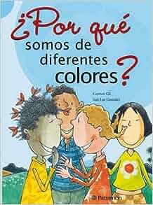 Por Que Somos de Diferentes Colores? (Spanish Edition