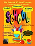 img - for Books, Backpacks & Bagged Lunches: To Benefit Children's Charities (The Peacock Writers Present) (Volume 7) book / textbook / text book