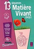13 s�quences mati�re-vivant CP/CE1 (1DVD)