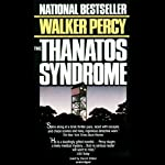 The Thanatos Syndrome | Walker Percy