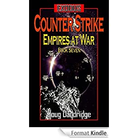 Exodus: Empires at War: Book 7: Counter Strike (English Edition)