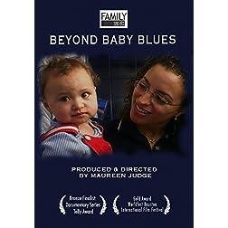 Family Secrets: Beyond Baby Blues