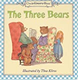 The Three Bears (Once Upon a Time) (0060082380) by Thea Kliros
