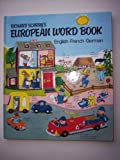 Richard Scarry's European Word Book: English-French-German