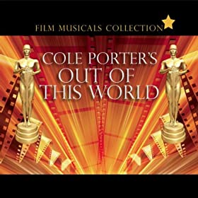 Film Musicals - Cole Porter's Out Of This World