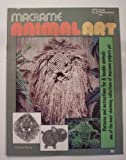 img - for Macrame Animal Art, No. 7115 book / textbook / text book