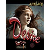 Desire (Ring Dreams Retro Book 1) ~ Jezebel Jorge