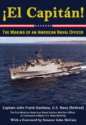 ?El Capitan! | The Making of an American Naval Officer