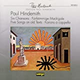 Hindemith : Six Chansons / Madrigaux