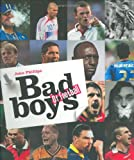 Bad Boys of Football