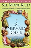 img - for The Mermaid Chair book / textbook / text book