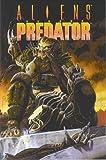 Aliens vs. Predator (1569711259) by Stradley, Randy