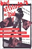 img - for Bad Attitude/s on Trial: Pornography, Feminism, and the Butler Decision by Shannon Bell (1997-02-01) book / textbook / text book