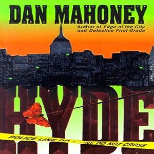 Hyde: A Detective Brian McKenna Novel | [Dan Mahoney]