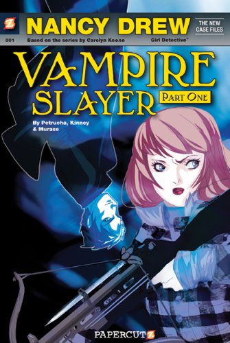 Nancy Drew The New Case Files #1: Nancy Drew Vampire Slayer (Nancy Drew New Case Files)