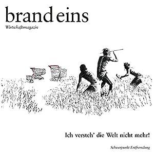 brand eins audio: Entfremdung Audiomagazin