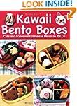 Kawaii Bento Boxes: Cute and Convenie...