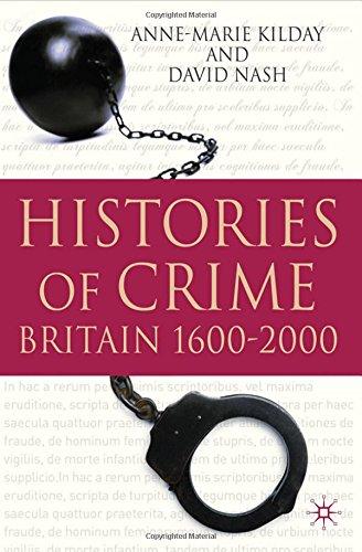 Histories of Crime: Britain 1600-2000