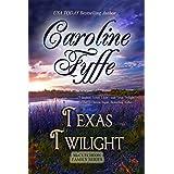 Texas Twilight (McCutcheon Family Series Book 2) ~ Caroline Fyffe