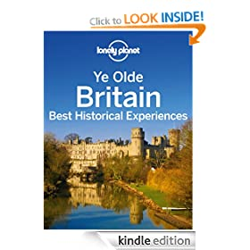 Ye Olde Britain: Best Historical Experiences (Regional Travel Guide)