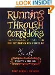 Running Through Corridors: Rob and To...
