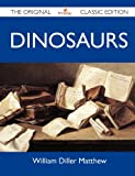 Dinosaurs - The Original Classic Edition