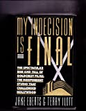 My Indecision Is Final: The Spectacular Rise and Fall of Goldcrest Films, the Independent Studio That Challenged Hollywood