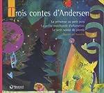 Trois contes d'Andersen : La princess...