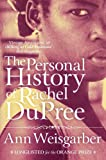 Ann Weisgarber The Personal History of Rachel DuPree