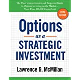 Options as a Strategic Investment ~ Lawrence G. McMillan