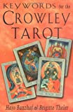 img - for Keywords for the Crowley Tarot book / textbook / text book