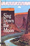 Sing Down the Moon (1557361428) by Scott O'Dell
