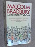Eating People is Wrong (Arena Books) Malcolm Bradbury