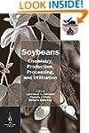 Soybeans: Chemistry, Production, Proc...