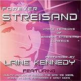 Barbra Streisand Forever Streisand: Dance Mixes of Streisand Classics