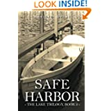 Safe Harbor: The Lake Trilogy