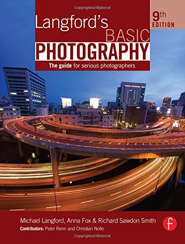 Langford's Basic Photography: The Guide for Serious Photographers