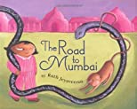 The Road to Mumbai [Hardcover]