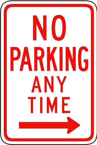 Street & Traffic Sign Wall Decals – No Parking Any Time from here to Right Sign – 12 inch Removable Graphic