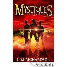 Mystiques,Tome 1 : Le septi�me sens