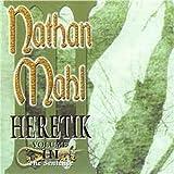 Heretik - Volume Three, The Sentence by NATHAN MAHL