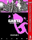 GANTZ カラー版 OSAKA編 3 (ヤングジャンプコミックスDIGITAL)