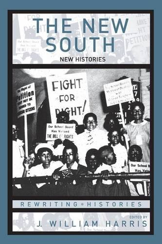 The New South: New Histories (Rewriting Histories)