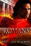 Romans: Early Christians Book 1 (Volume 1)