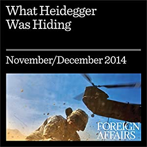 What Heidegger Was Hiding Periodical