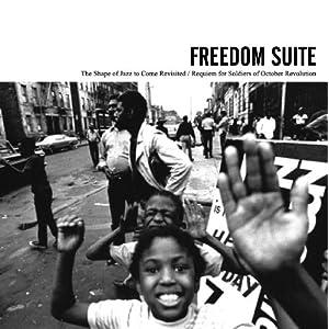 【クリックでお店のこの商品のページへ】オムニバス : FREEDOM SUITE-The Shape of Jazz to Come Revisited/Requiem for Soldiers of October Revolution - 音楽