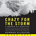 Crazy for the Storm (       UNABRIDGED) by Norman Ollestad Narrated by Norman Ollestad