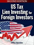 Tax Lien Investing for Foreign Investors