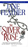 The Silver Rose (0553575244) by Feather, Jane